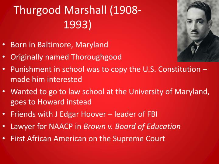 Thurgood marshall 1908 1993