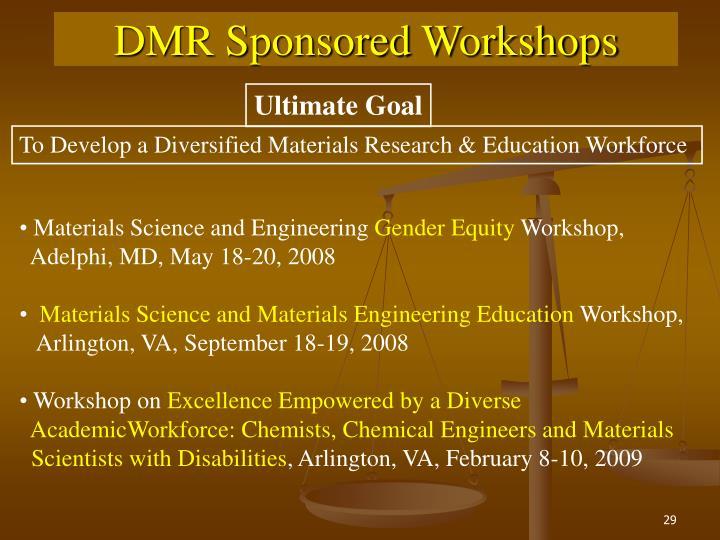 DMR Sponsored Workshops