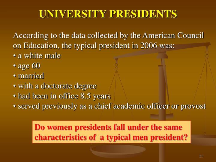 UNIVERSITY PRESIDENTS