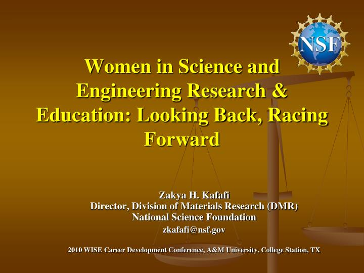 Women in science and engineering research education looking back racing forward