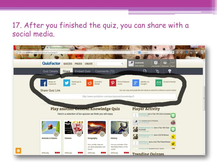 17. After you finished the quiz, you can share with a social media.