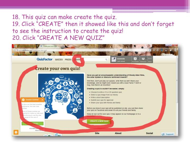 18. This quiz can make create the quiz.