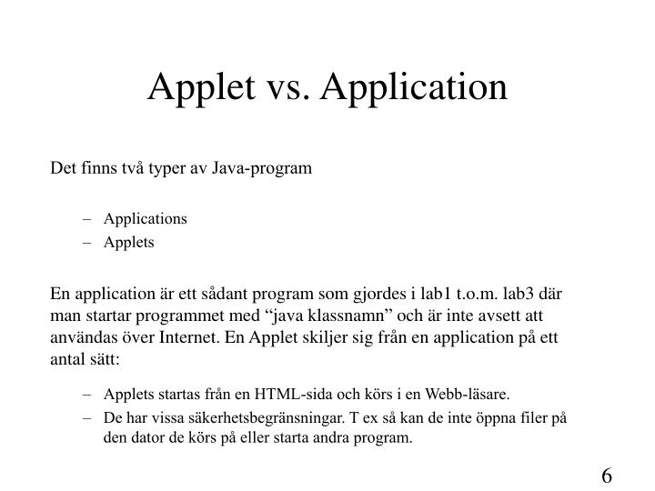 Applet vs. Application