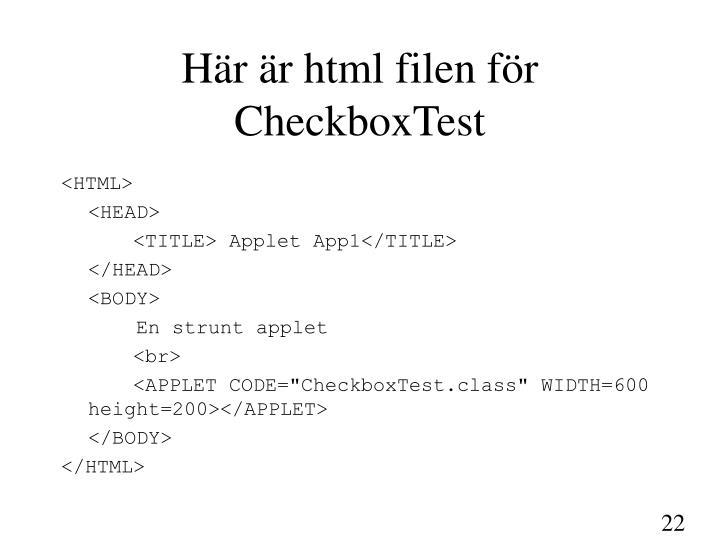Här är html filen för CheckboxTest