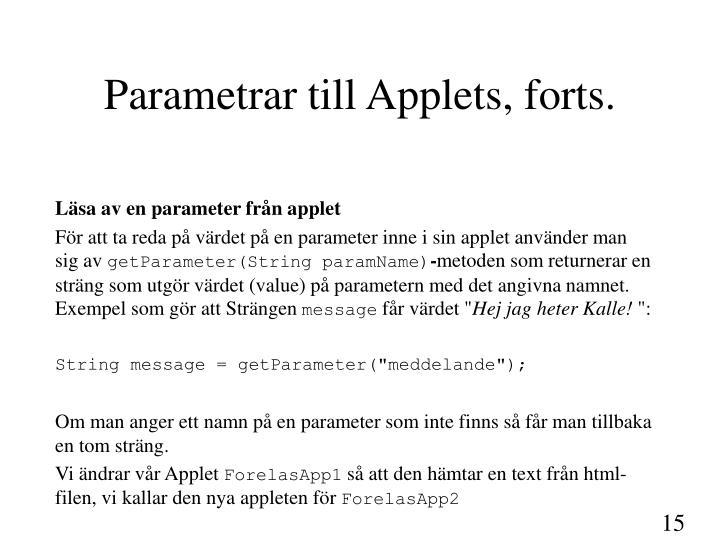 Parametrar till Applets, forts.