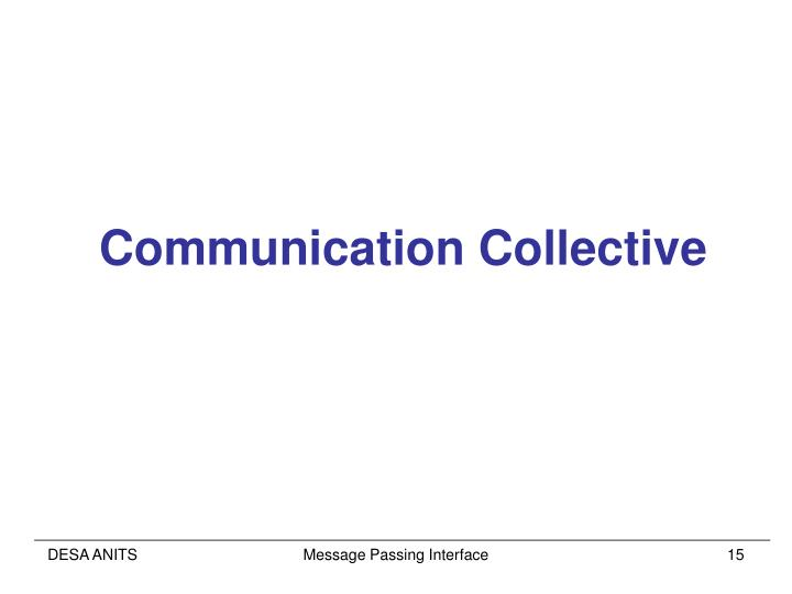 Communication Collective