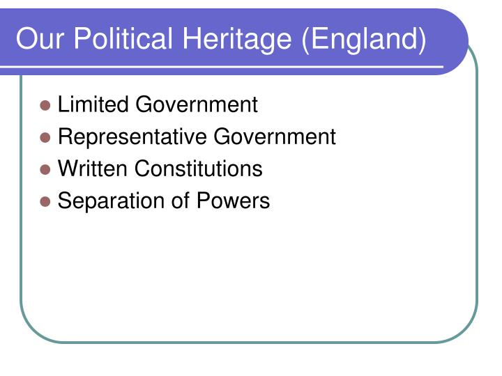 Our political heritage england
