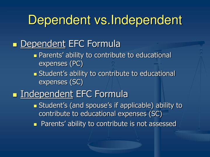 Dependent vs.Independent