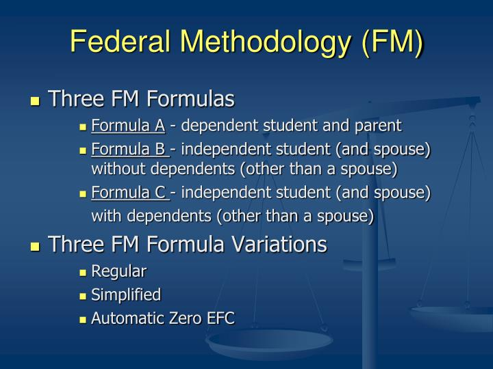 Federal Methodology (FM)
