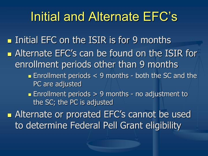 Initial and Alternate EFC's