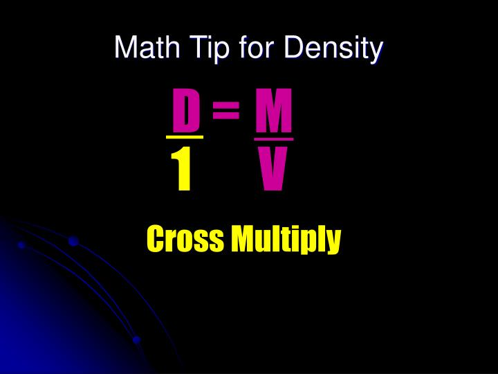 Math Tip for Density