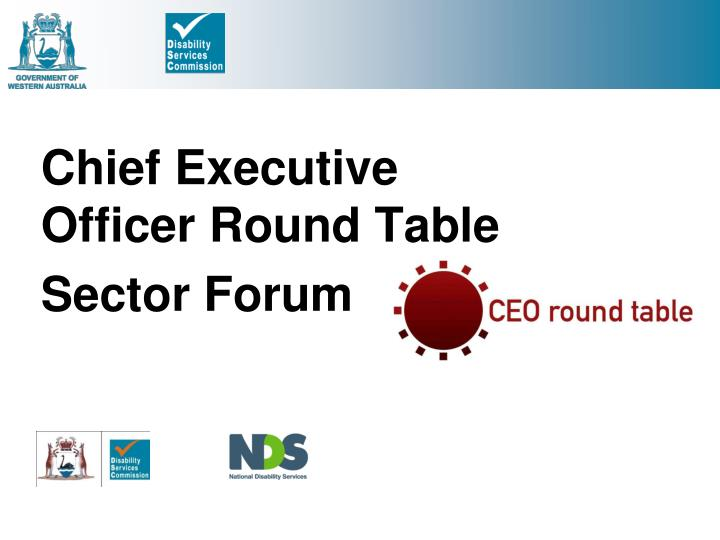 Chief Executive Officer Round Table