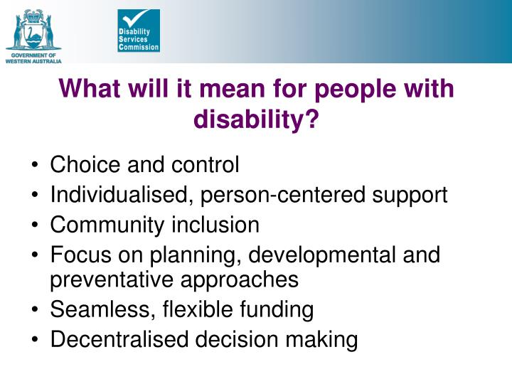 What will it mean for people with disability?