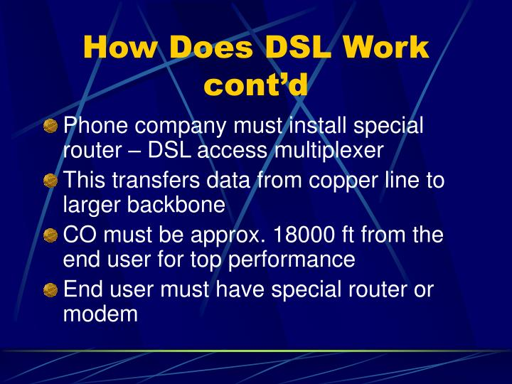 How Does DSL Work cont'd