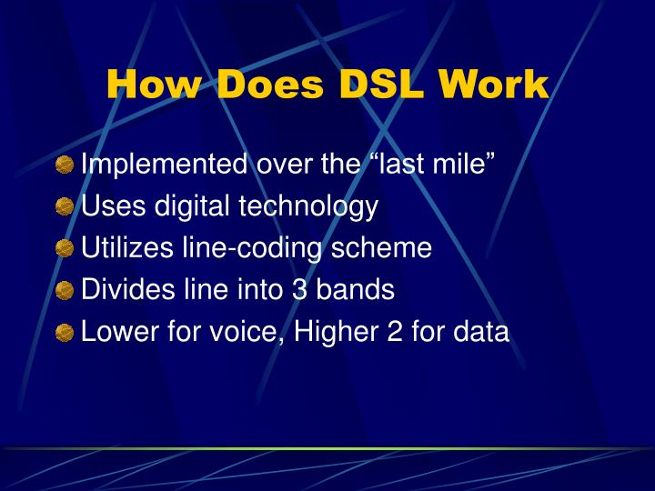 How Does DSL Work