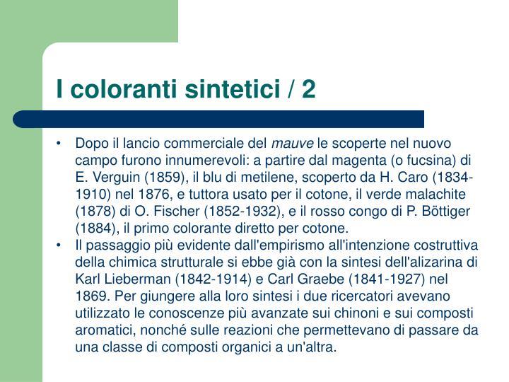 I coloranti sintetici / 2