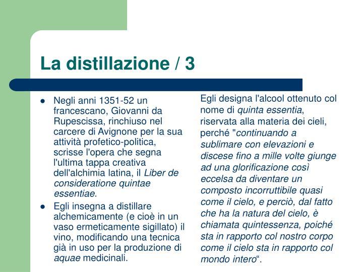 La distillazione / 3