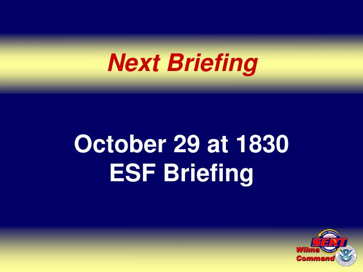 Next Briefing