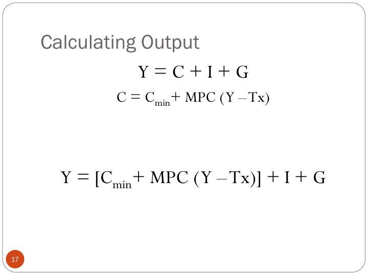 Calculating Output