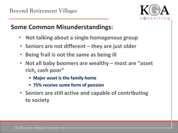 Beyond Retirement Villages