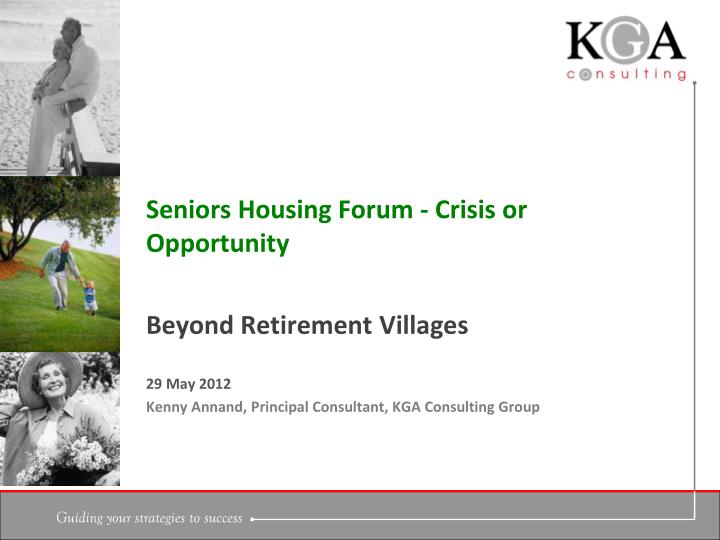 Seniors housing forum crisis or opportunity