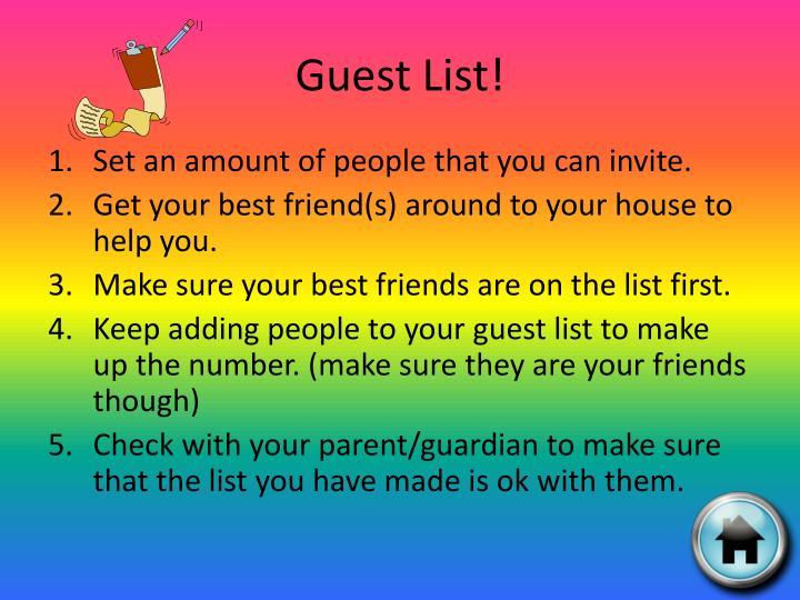 Guest List!