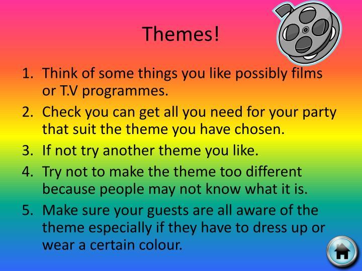 Themes!