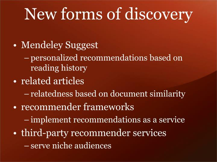 New forms of discovery