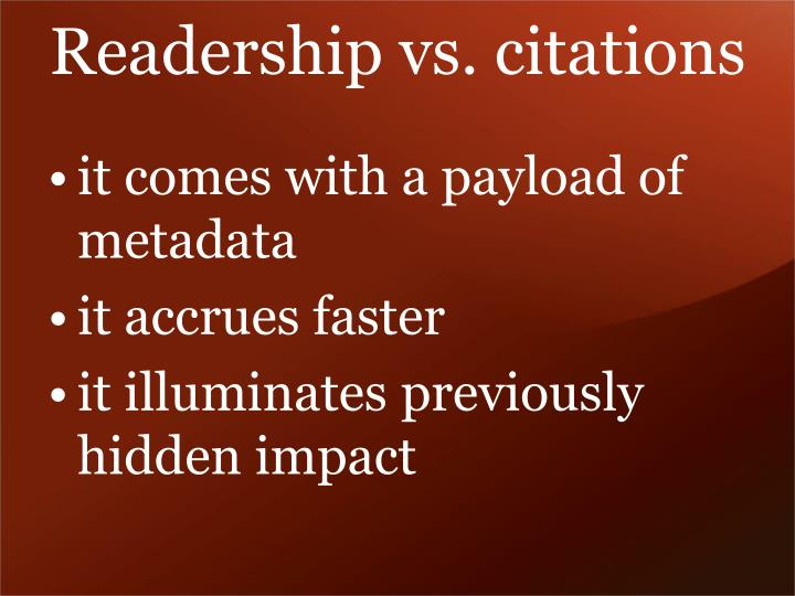 Readership vs. citations