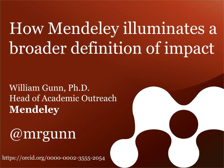 How Mendeley illuminates a broader definition of impact