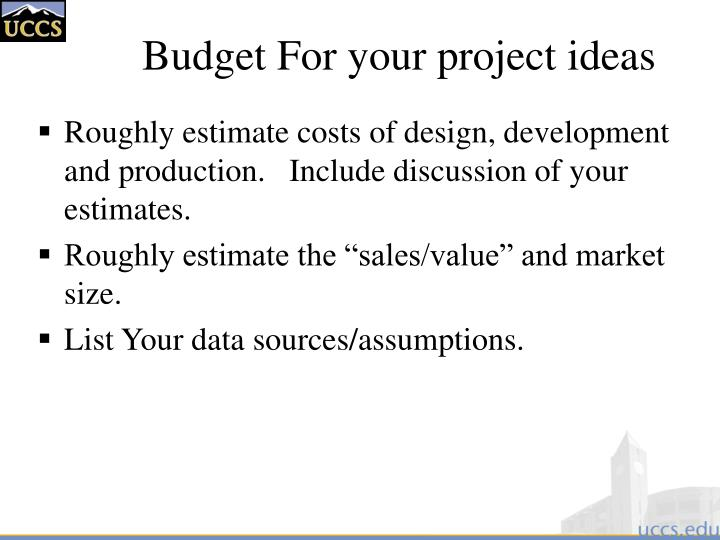 Budget For your project ideas
