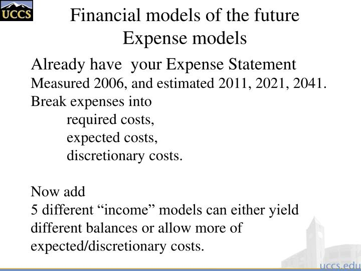 Financial models of the future