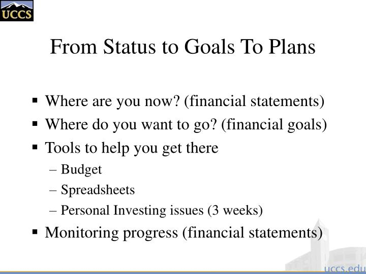 From status to goals to plans