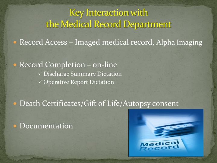 Key interaction with the medical record department