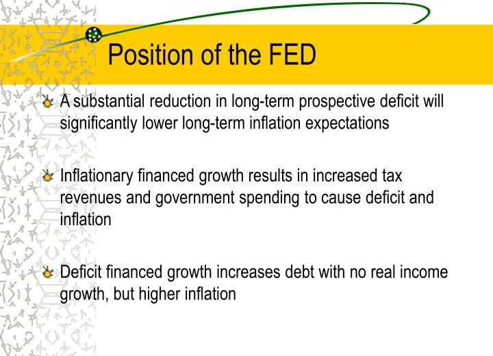 Position of the FED
