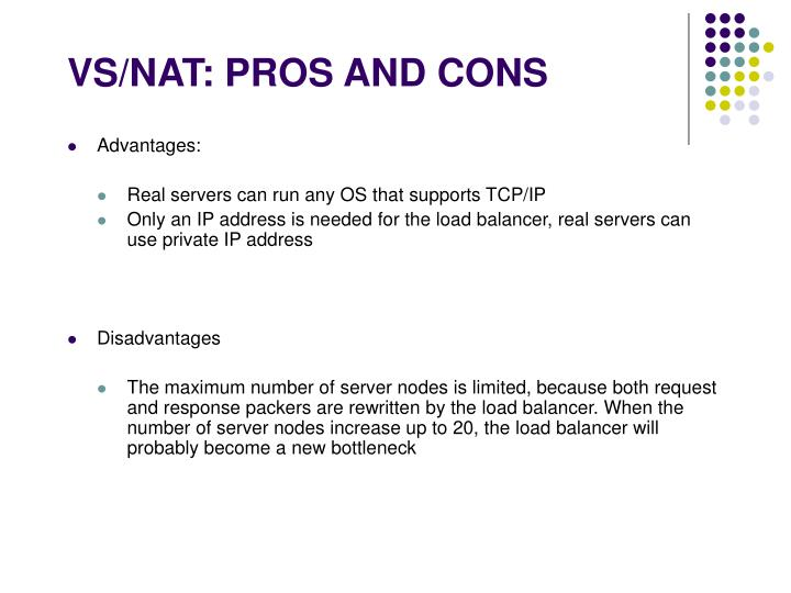 VS/NAT: PROS AND CONS