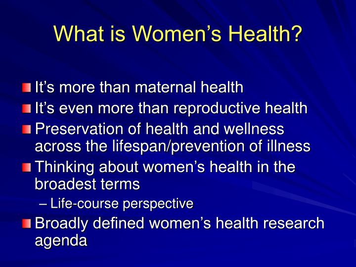 What is Women's Health?