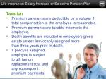 life insurance salary increase or selective pension plan1