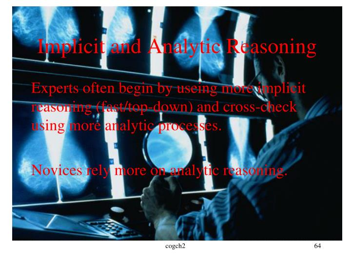 Implicit and Analytic Reasoning