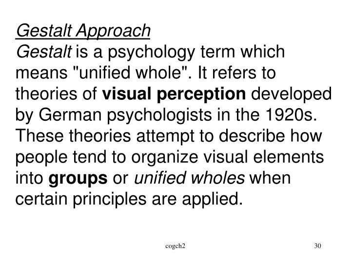 Gestalt Approach