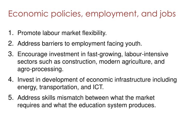 Economic policies, employment, and jobs