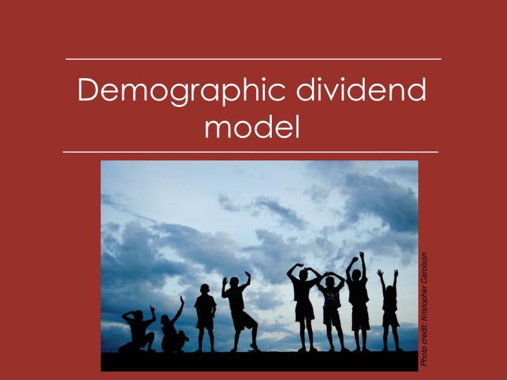 Demographic dividend model
