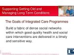 supporting getting old and managing long term conditions