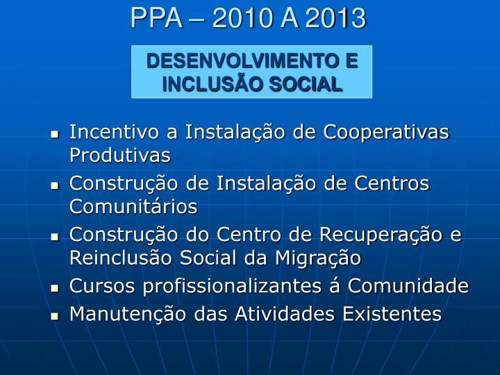 PPA – 2010 A 2013