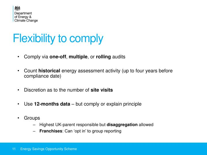 Flexibility to comply
