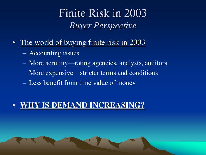 The world of buying finite risk in 2003