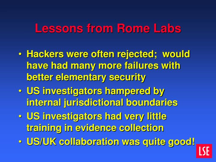 Lessons from Rome Labs