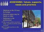 assessing values supports needs and priorities