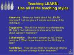 teaching learn use all of the teaching styles