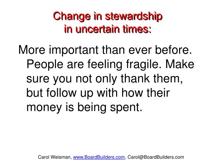 Change in stewardship